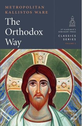 The Orthodox Way by Metropolitan Kallistos Ware