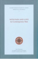 Saint Paisios Spiritual Counsels Vol.1 With Pain and Love for Contemporary Man