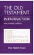 Old Testament Introduction, Vol. I Historical Traditions