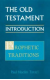 Old Testament Introduction, Vol. II Prophetic Traditions
