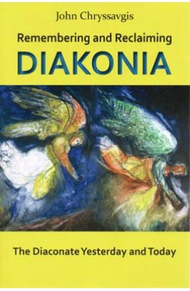 Remembering and Reclaiming Diakonia