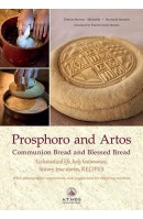 Prosphoro and Artos: Communion Bread and Blessed Bread