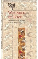 Wounded By Love: The Life and Wisdom of Saint Porphyrios