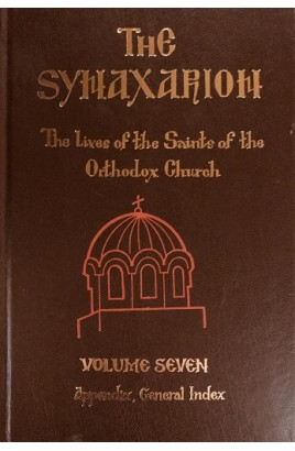 Synaxarion Vol. VII